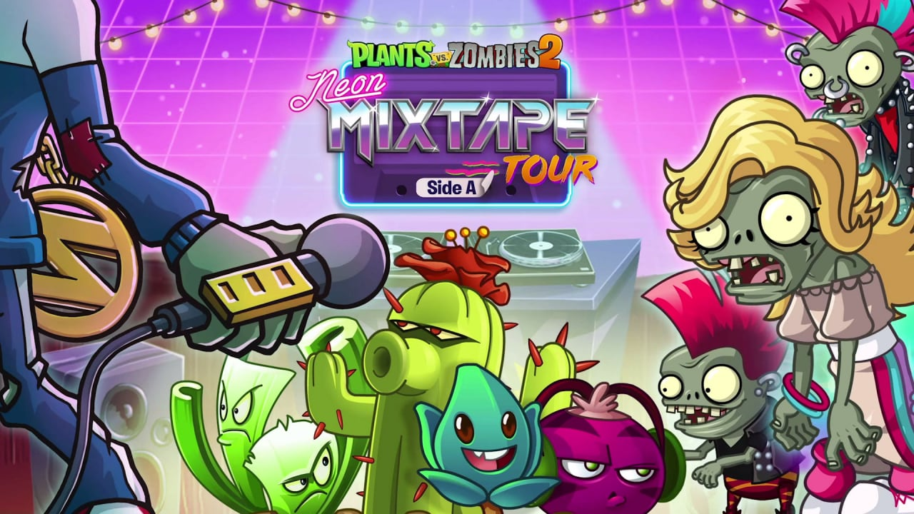 Plants vs. Zombies 2 Neon Mixtape Tour